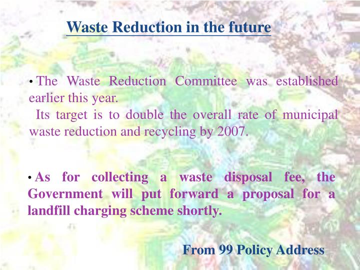 Waste Reduction in the future