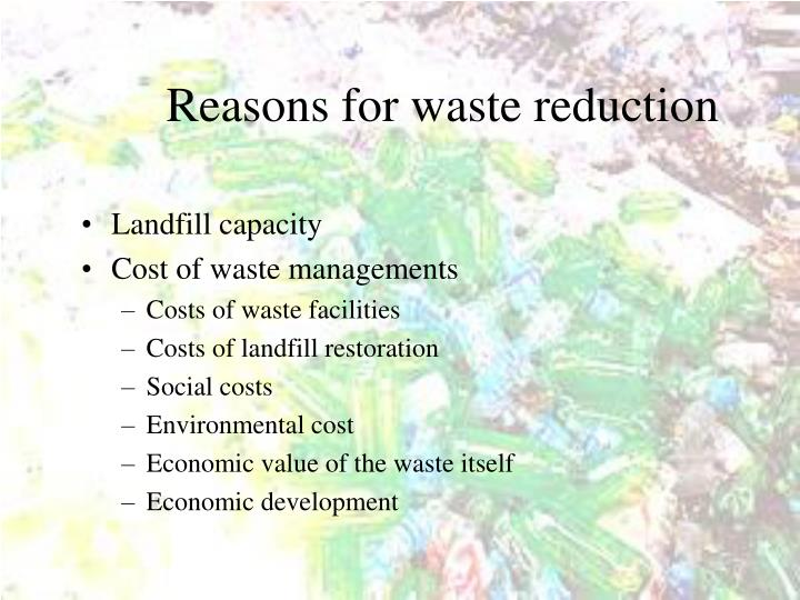 Reasons for waste reduction