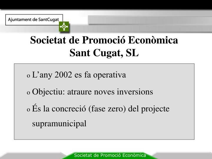 Societat de Promoció Econòmica Sant Cugat, SL