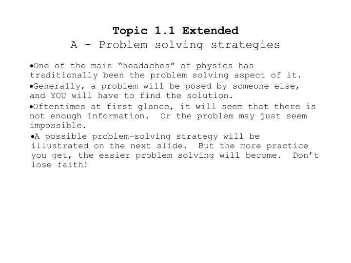 Topic 1 1 extended a problem solving strategies