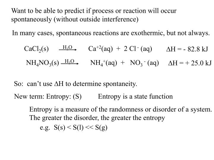 Want to be able to predict if process or reaction will occur