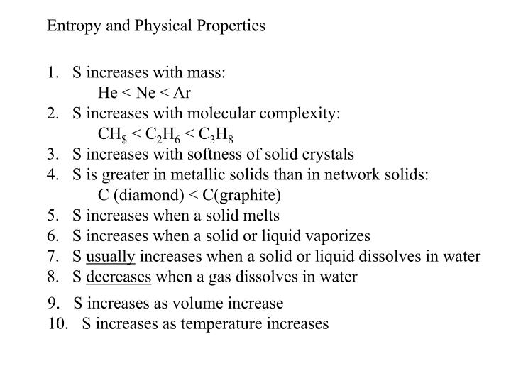 Entropy and Physical Properties