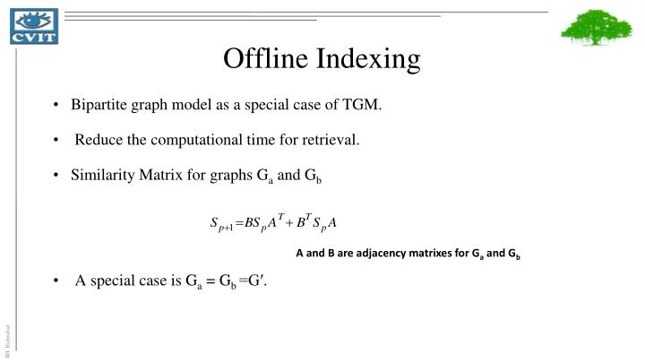Offline Indexing
