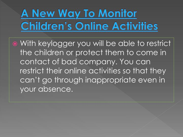 A New Way To Monitor Children's Online Activities