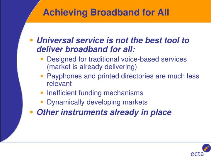Achieving Broadband for All