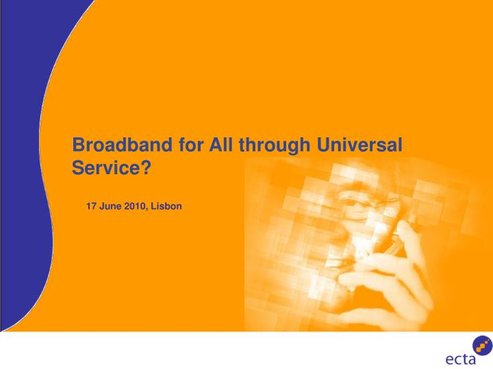 Broadband for all through universal service
