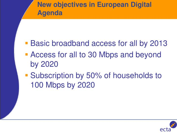 New objectives in European Digital Agenda