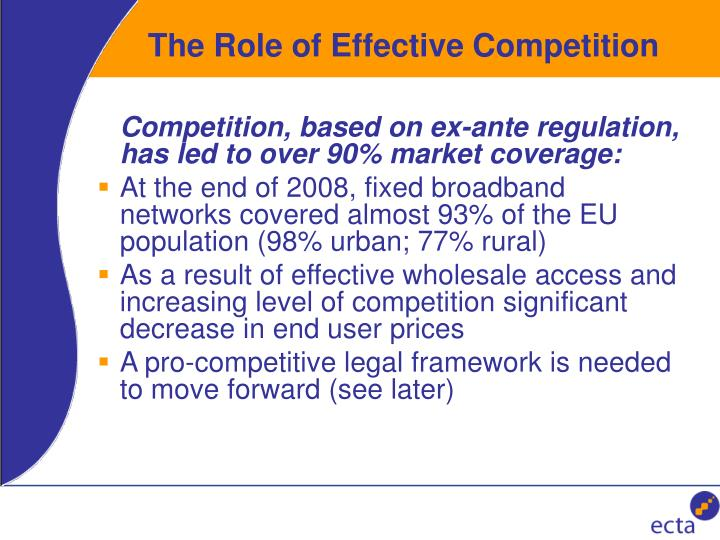 The Role of Effective Competition