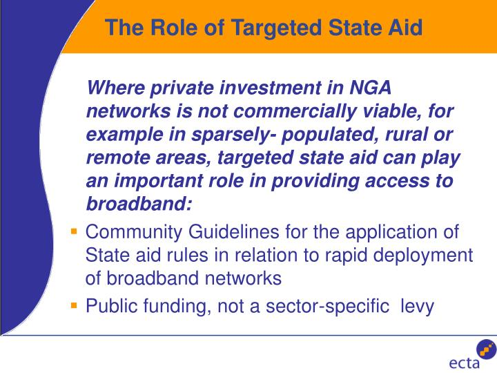 The Role of Targeted State Aid