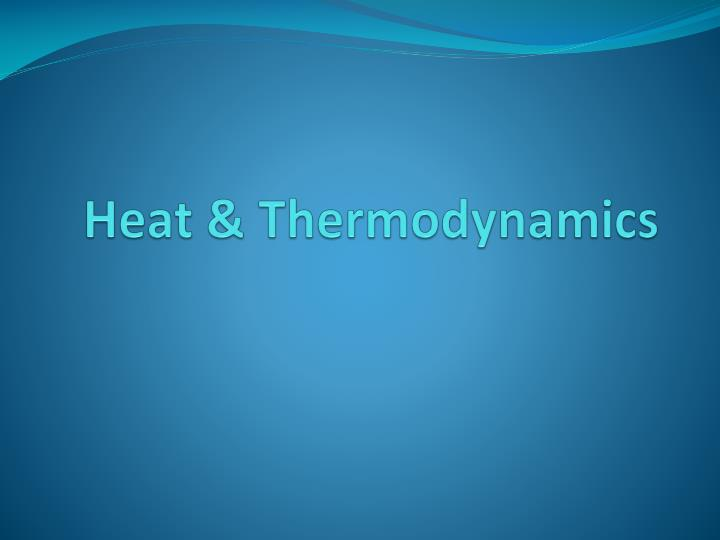 Heat thermodynamics