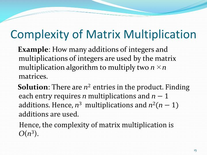 Complexity of Matrix Multiplication