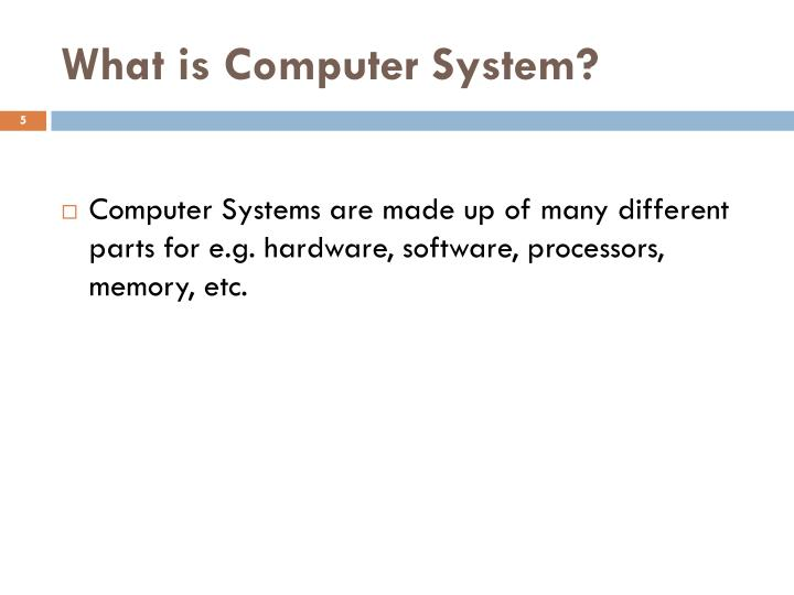 What is Computer System?