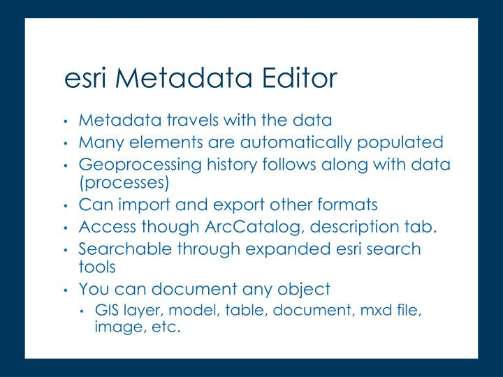Metadata travels with the data