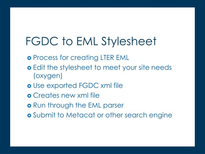 Process for creating LTER EML