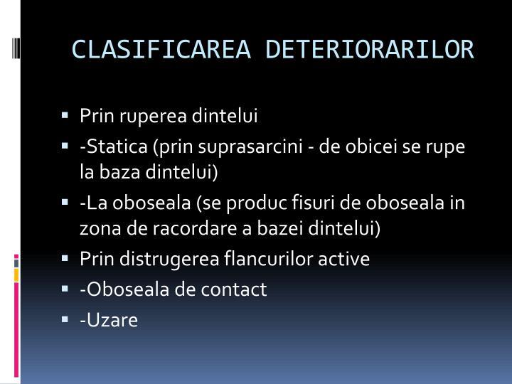 CLASIFICAREA DETERIORARILOR