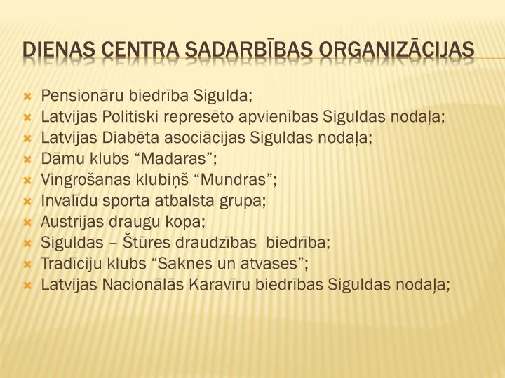 Pensionāru biedrība Sigulda;