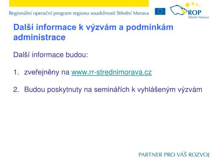 Další informace k výzvám a podmínkám administrace