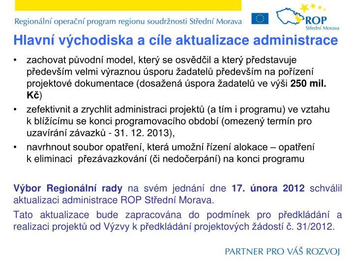 Hlavní východiska a cíle aktualizace administrace