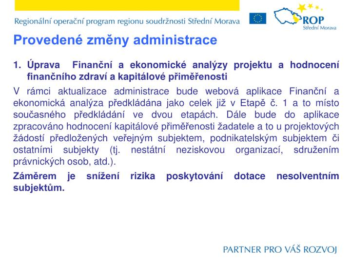 Provedené změny administrace