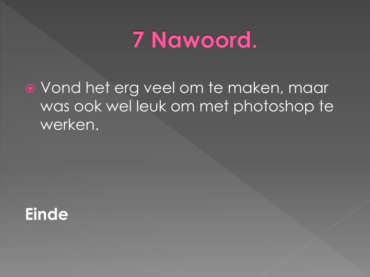 7 Nawoord.