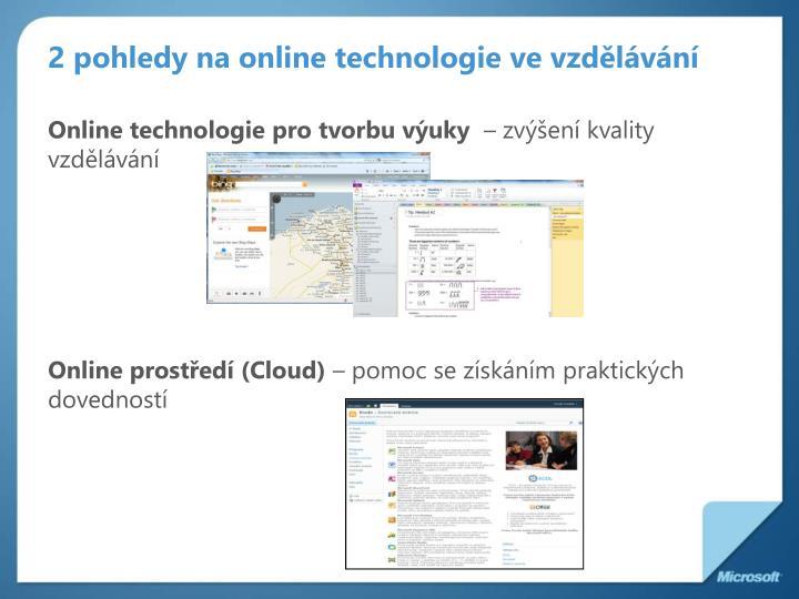 2 pohledy na online technologie ve vzdělávání