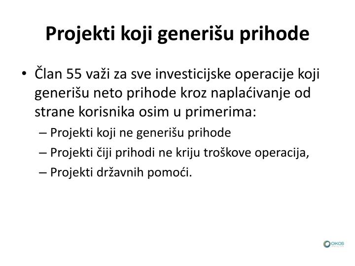 Projekti koji generišu prihode
