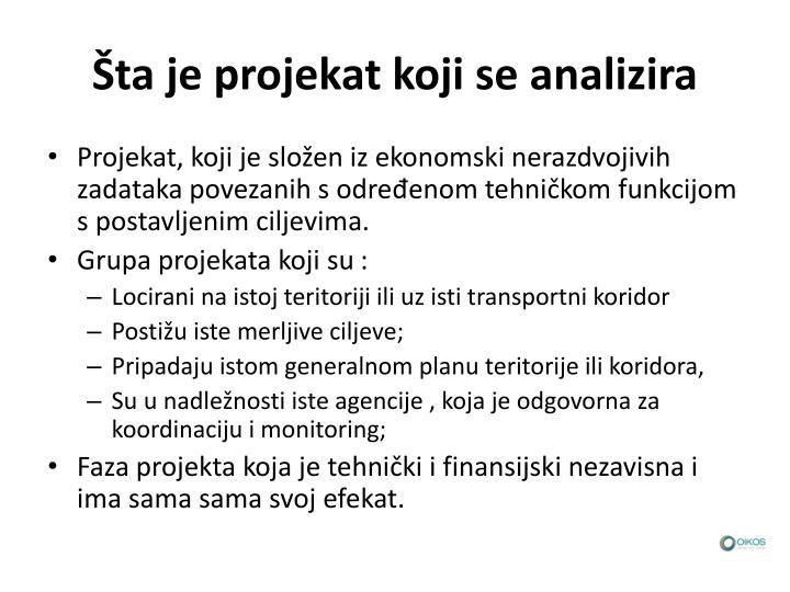 Šta je projekat koji se analizira