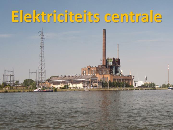 Elektriciteits centrale