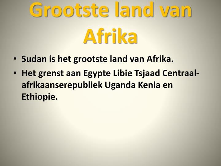Grootste land van Afrika