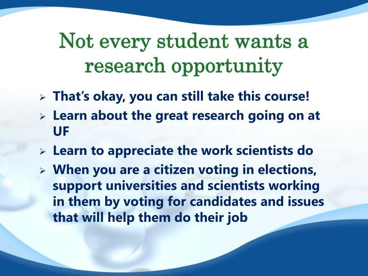 Not every student wants a research opportunity