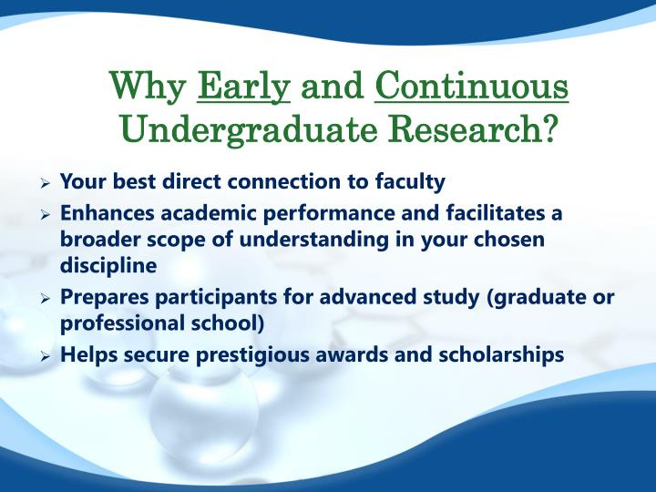 Why early and continuous undergraduate research