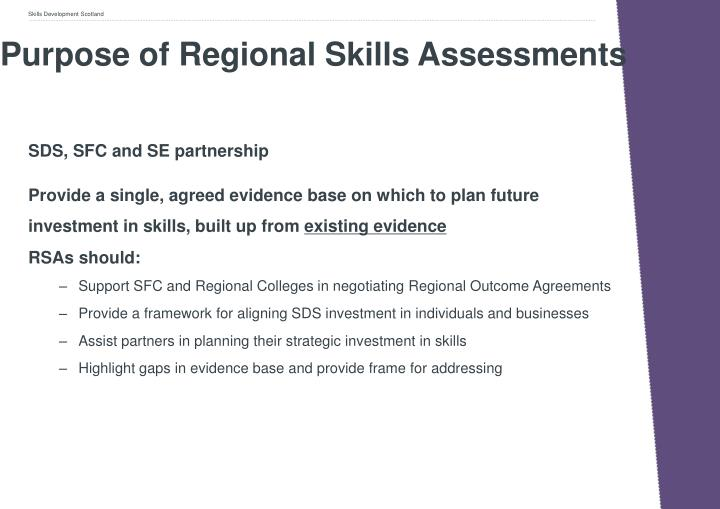 Purpose of Regional Skills Assessments