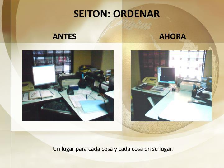 SEITON: ORDENAR
