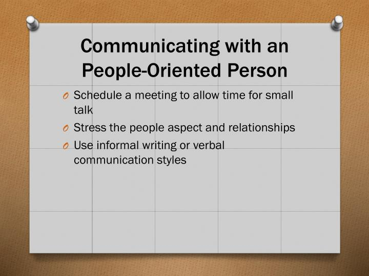 Communicating with an People-Oriented Person