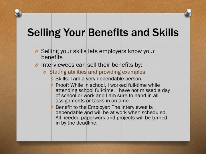 Selling Your Benefits and Skills