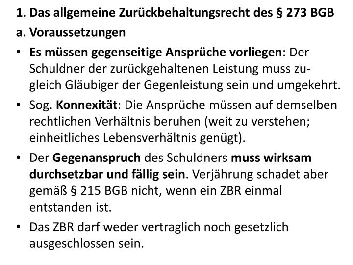 Das allgemeine Zurückbehaltungsrecht des § 273 BGB