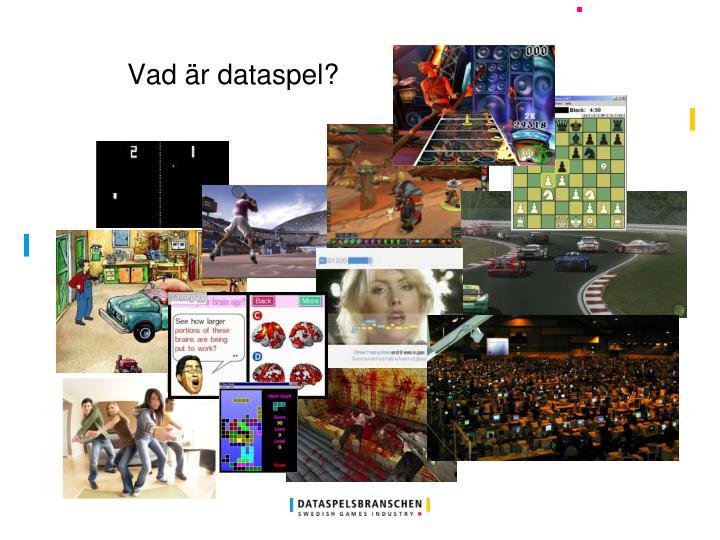 Vad är dataspel?