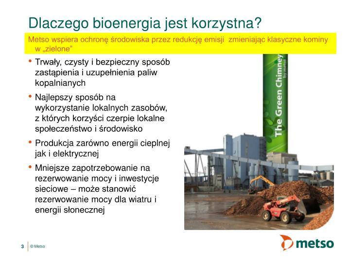 Dlaczego bioenergia jest