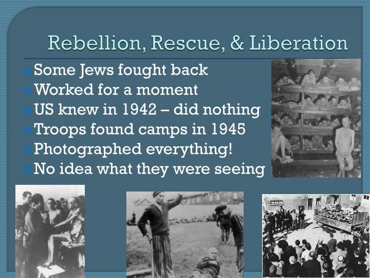 Rebellion, Rescue, & Liberation