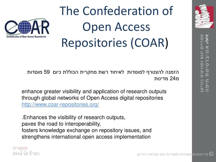 The Confederation of Open Access Repositories (COAR