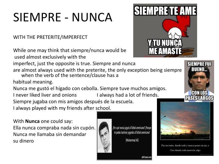 SIEMPRE - NUNCA