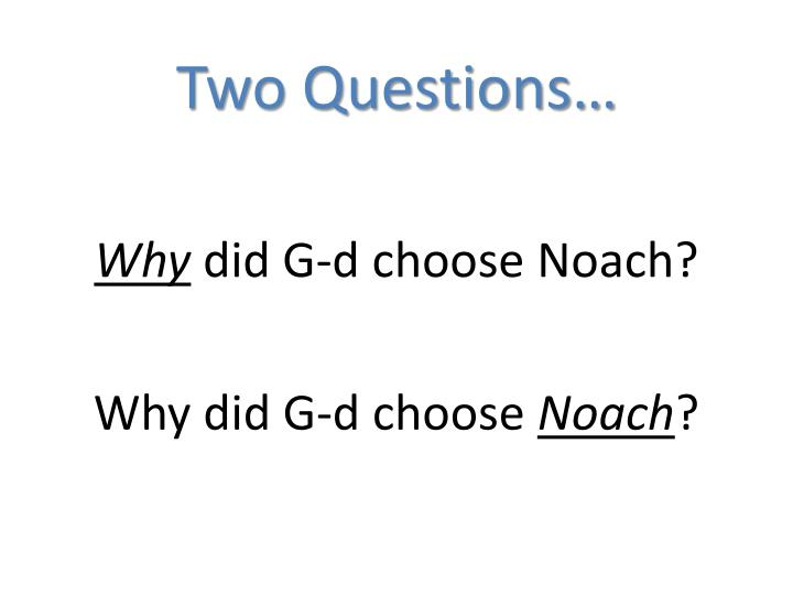 Two Questions…