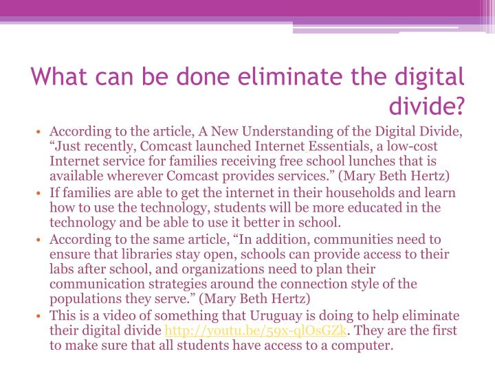 What can be done eliminate the digital divide?