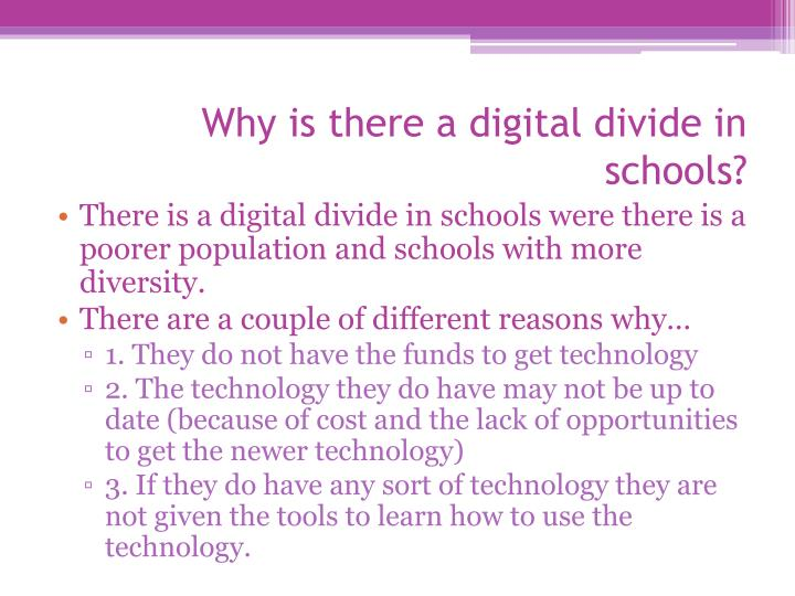 Why is there a digital divide in schools?