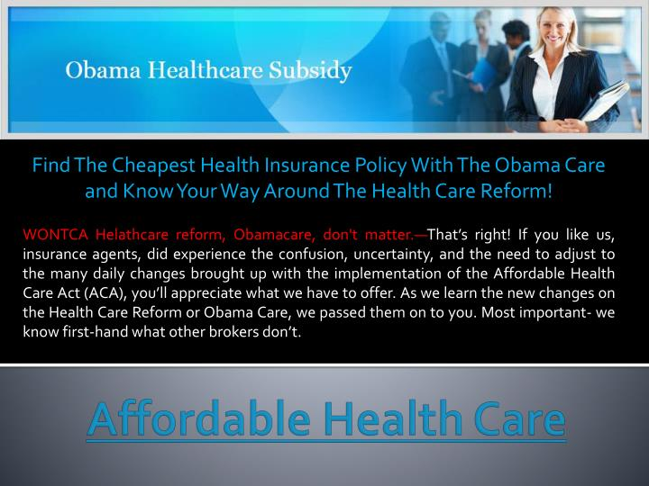 Find The Cheapest Health Insurance Policy With The Obama Care and Know Your Way Around The Health Ca...