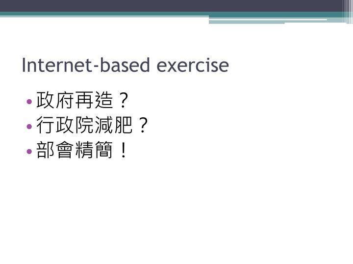 Internet-based exercise