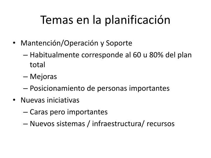 Temas en la planificación