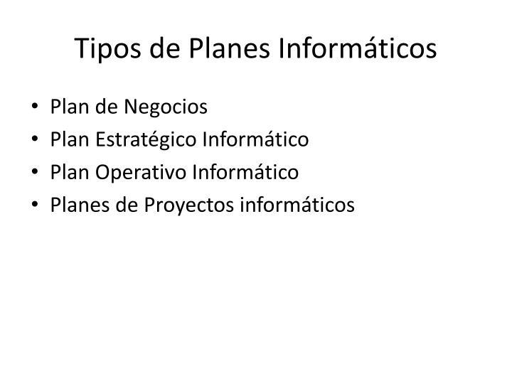 Tipos de Planes Informáticos