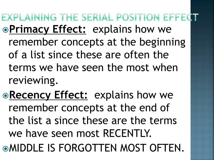 Explaining the Serial Position Effect