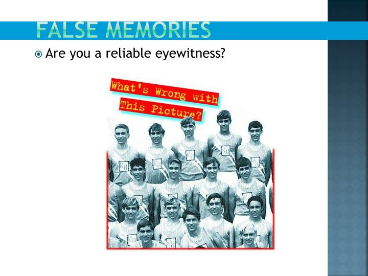 FALSE MEMORIES